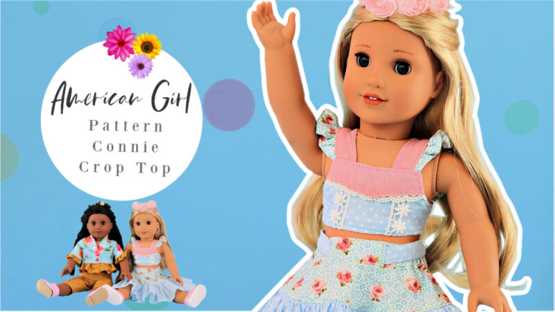 Doll Clothes Connie Crop Top, video tutorial, 18 inch doll, American Girl, pdf sewing pattern