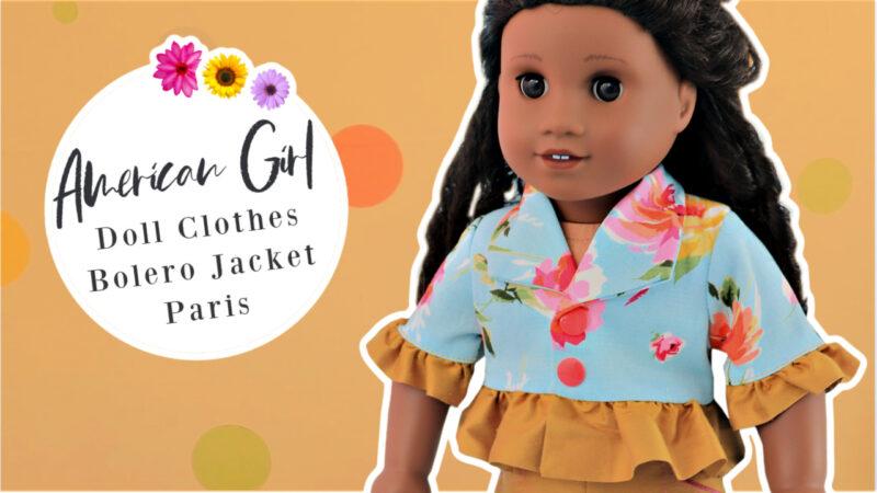 doll jacket bolero paris, frock, frolics, frocks and frolics, sewing, American girl doll