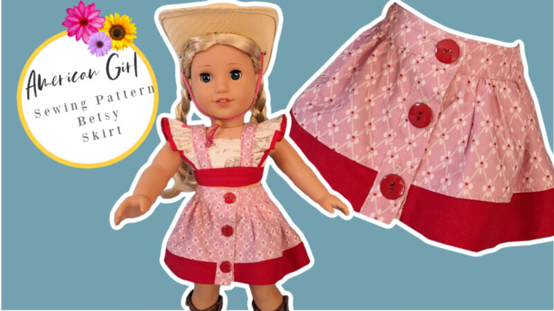 Betsy button down skirt, American Girl Doll Sewing Pattern, Frocks & Frolics